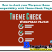 Theme-Check Plugin: Check Worpress theme compatibility