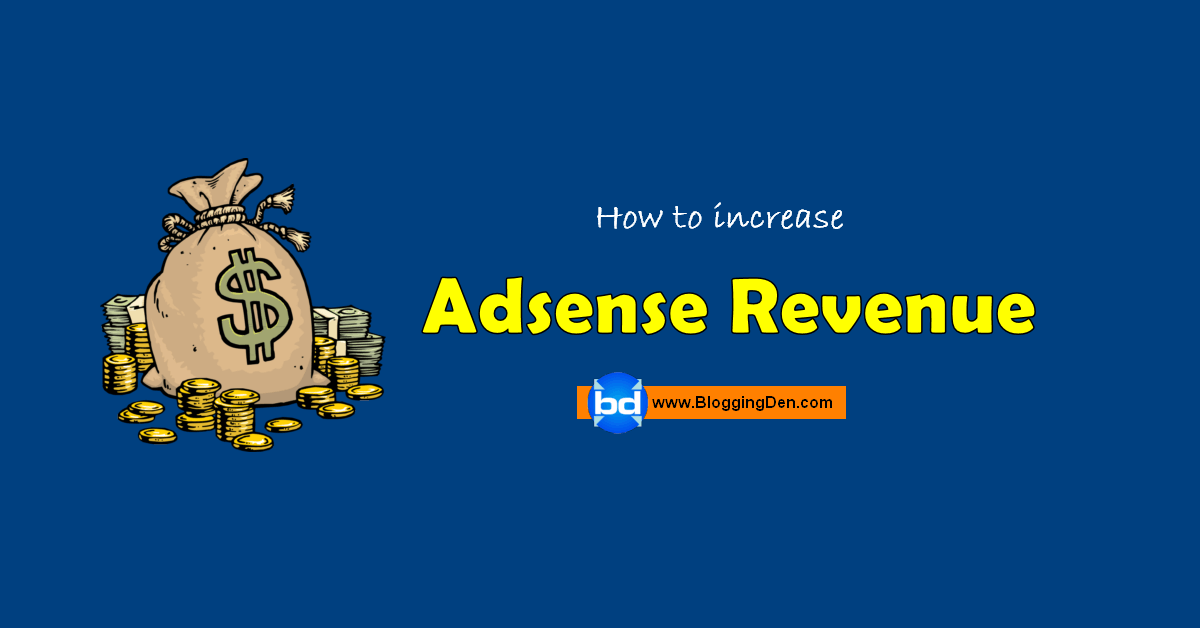 how to increase adsense revenue