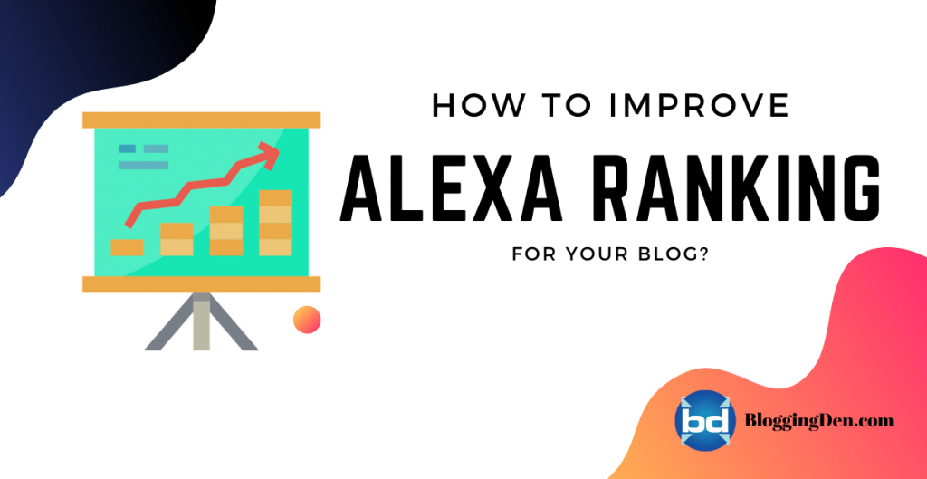 How to improve alexa ranking for your blog