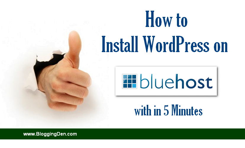 How to install wordpress on Bluehost within 5 minutes
