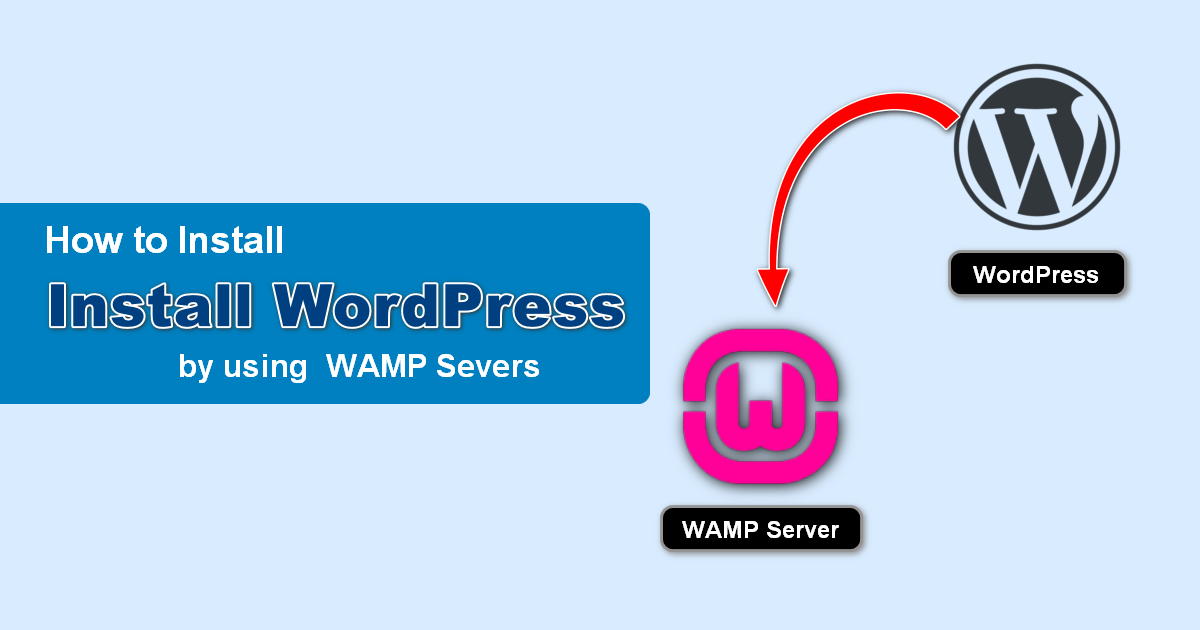 how to install wordpress by using WAMPServer