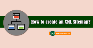 how to create an XML sitemap for your wordpress blog