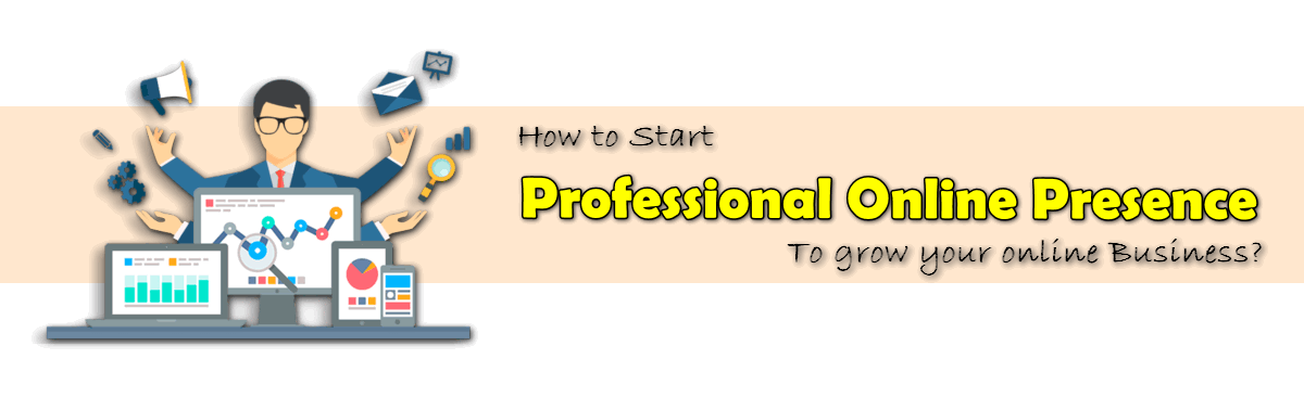 How to start professional online presence