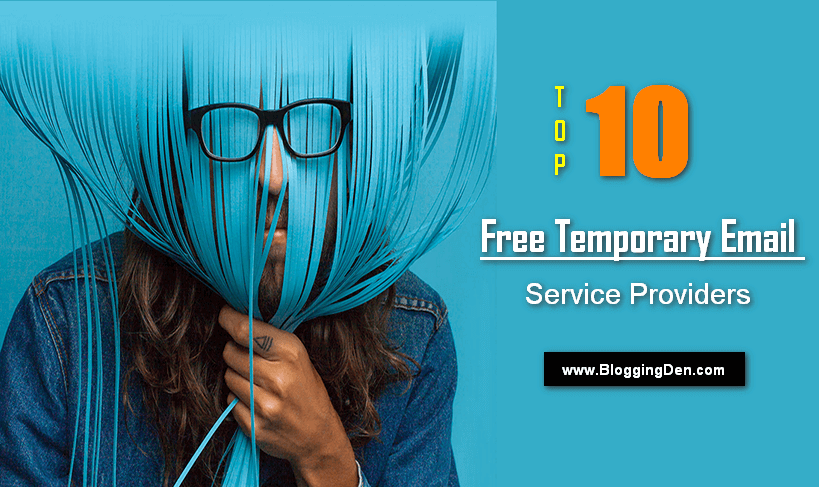 Top 10 Free Temporary Email Service Providers