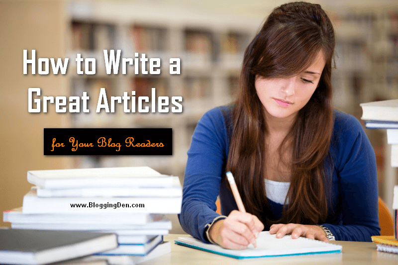 How to write an article for your blog readers