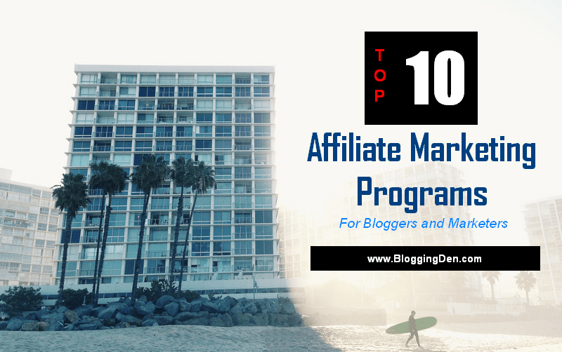 Online Affiliate Marketing Programs for bloggers
