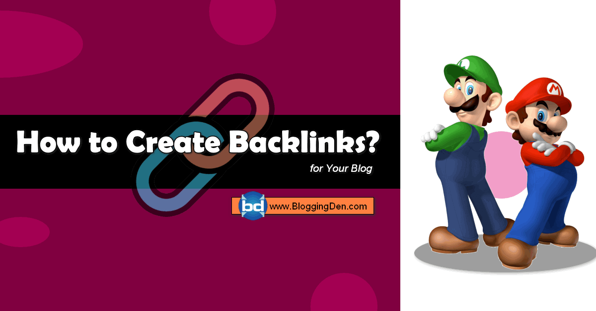 how to create backlinks for your blog