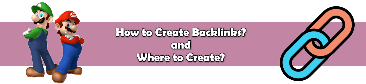 where to create and how to create backlinks