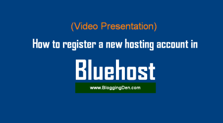 How to register a new hosting account in Bluehost?