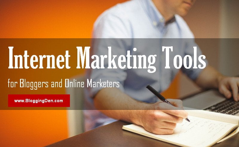 best internet marketing tools for bloggers