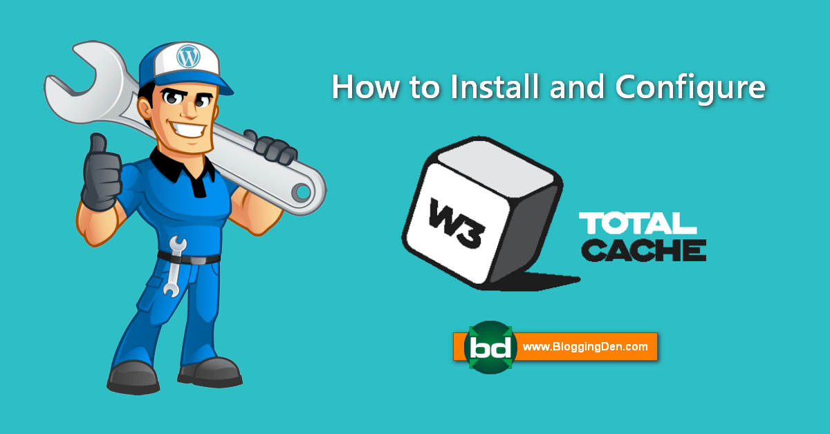 how to install and configure W3 total cache plugin 2020