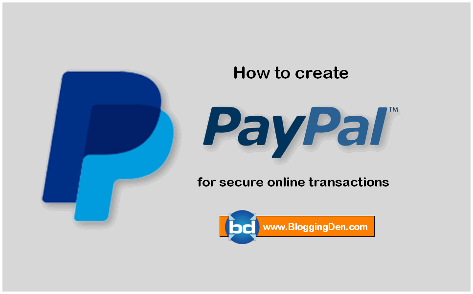 How to set up a Paypal account for Secure Online Transactions?