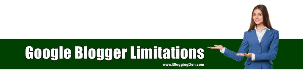 google blogger limitations