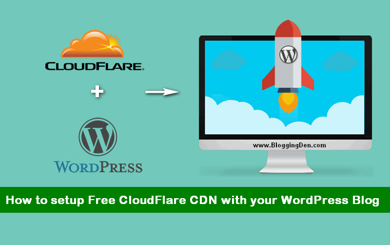 what is cloudflare how to connect free-cloudflare cdn to your wordpress blog
