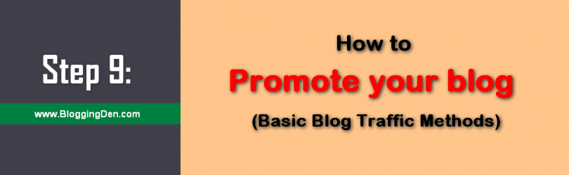 Step 9 How to promote your Blog