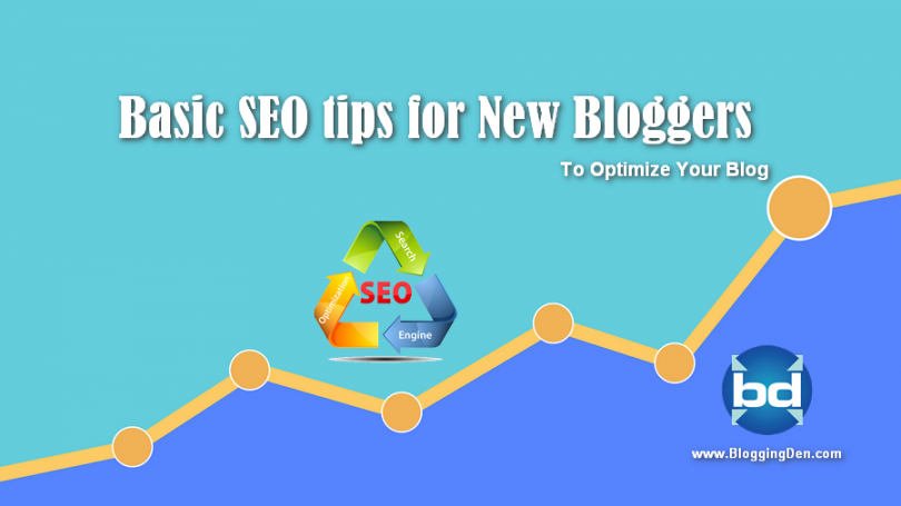 Basic SEO tips to Optimize Your Blog