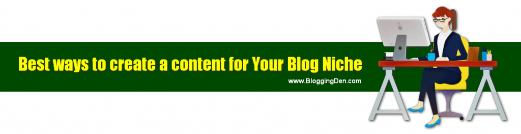 create content for your blog niche