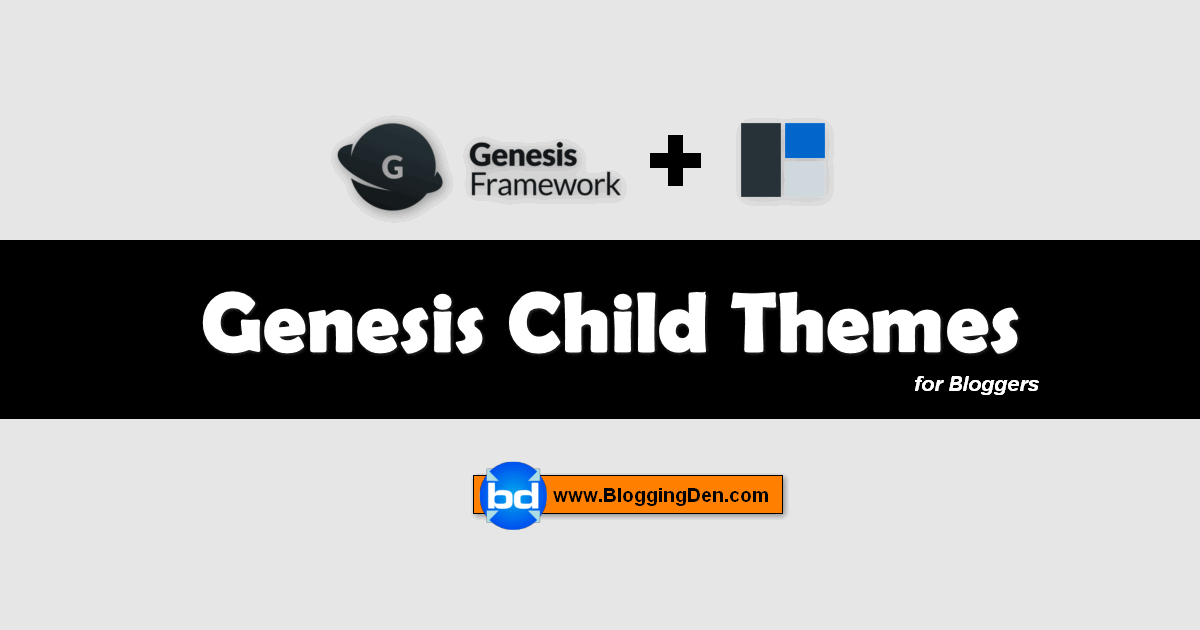 best Genesis child themes for bloggers