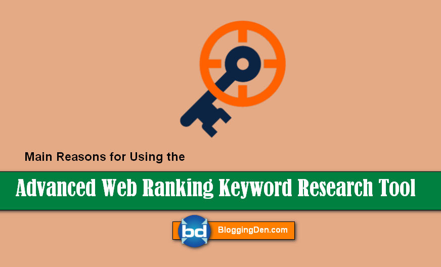 Advanced Web Ranking Keyword Research Tool for you