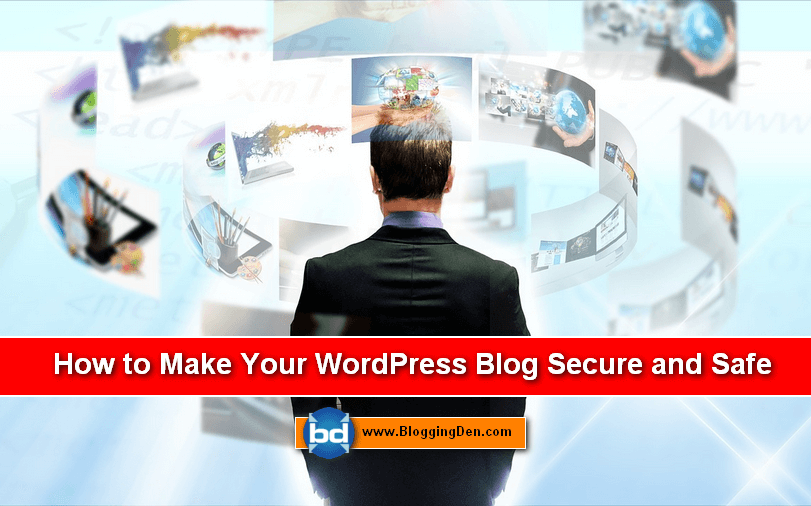 Make Your WordPress Blog Secure Cyber-security