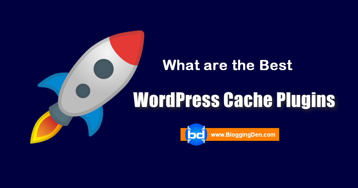 best wordpress cache plugins