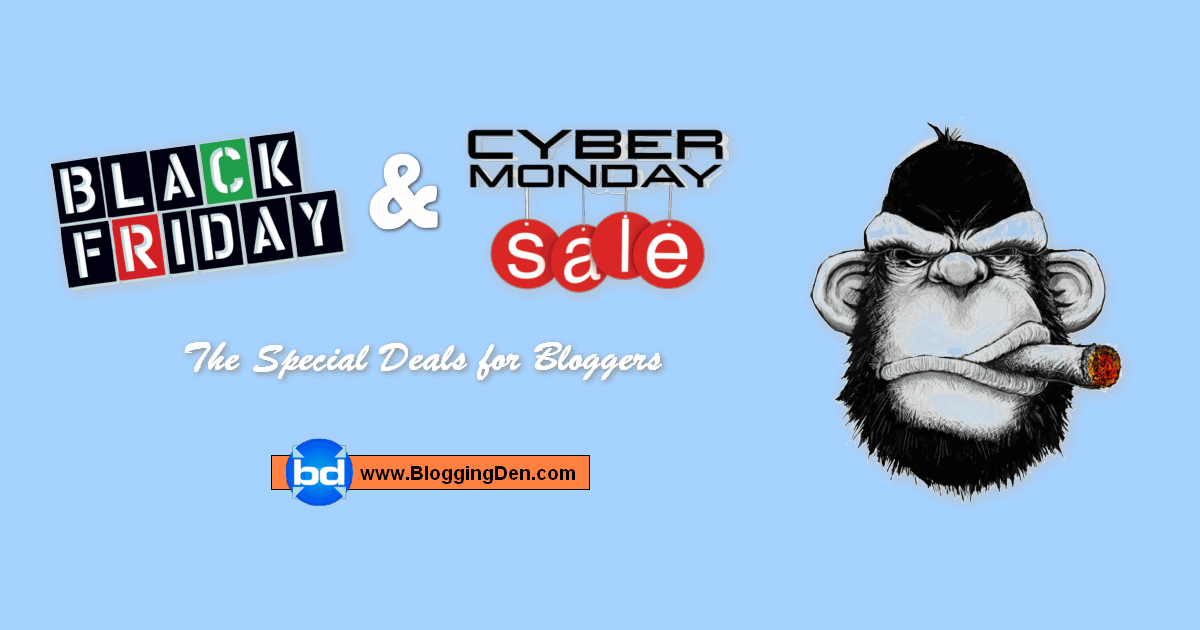 Black friday deals and cyber monday deals for bloggers 2019