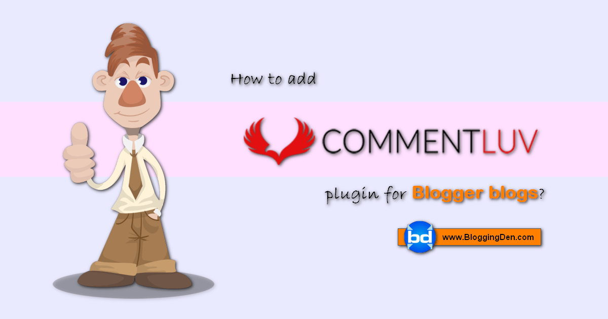 How to add commentLuv plugin to blogger blog