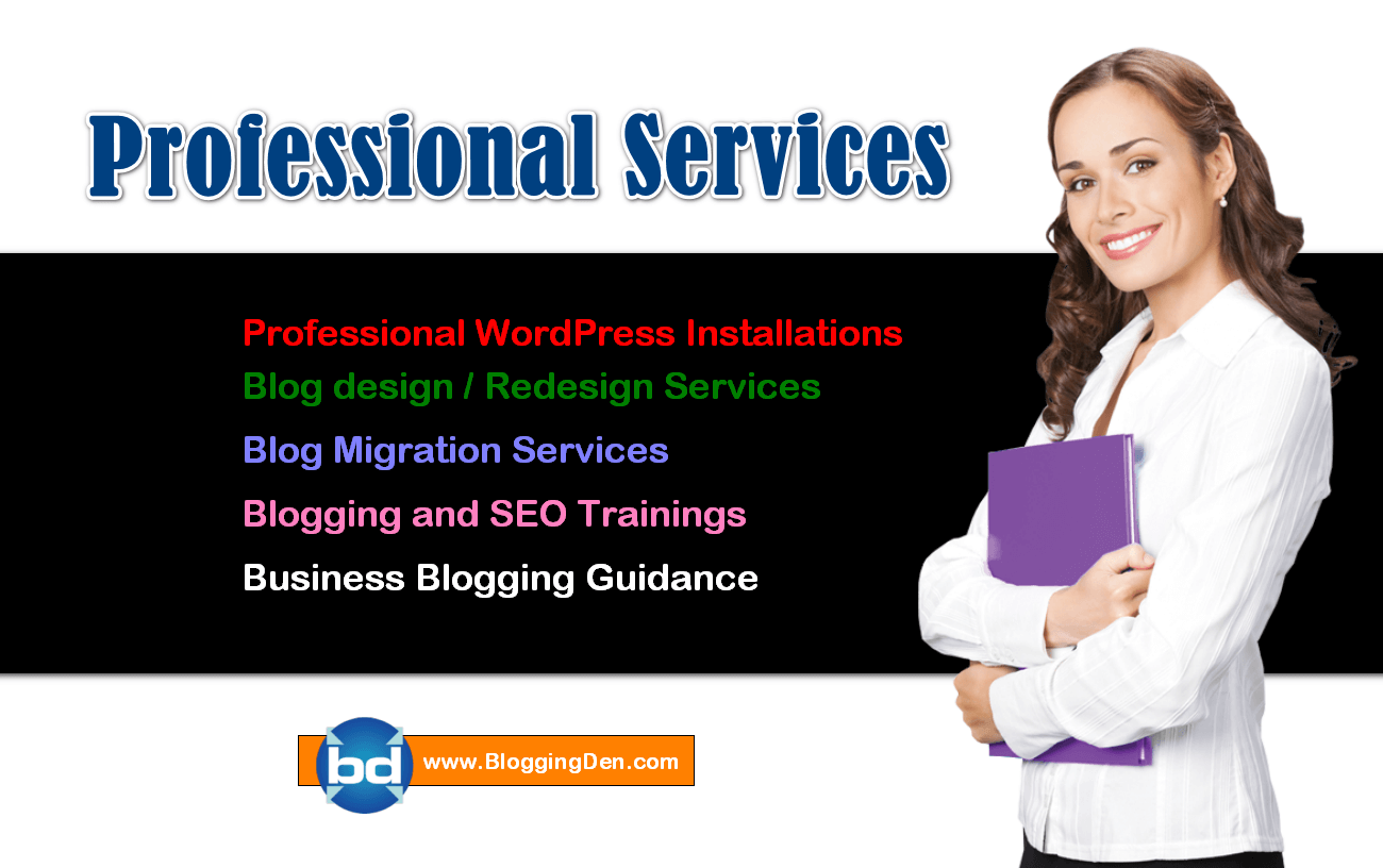 Blogging Den\'s Professional WordPress Installation Services help to re-boost your blog optimization as per Search Engine Friendly. Pick a suitable service