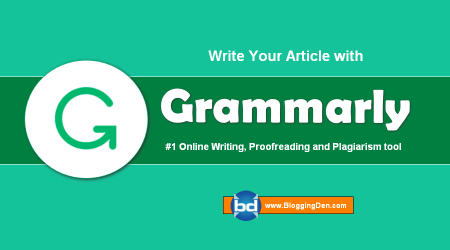 Grammarly Review 2019: Best Proofreading tools and Plagiarism Checker Tool