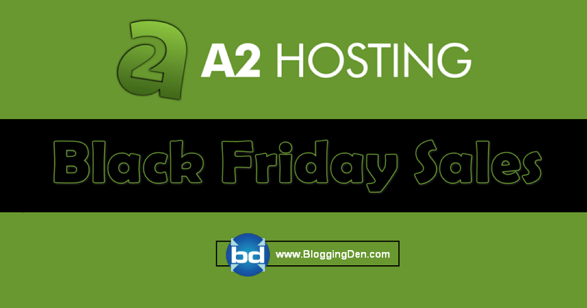 a2 hosting black Friday sales
