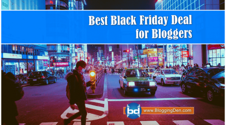 Best Black Friday Deals for Bloggers to Save More Money 2018