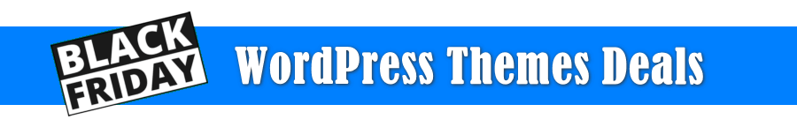 Black Friday WordPress Themes Deals