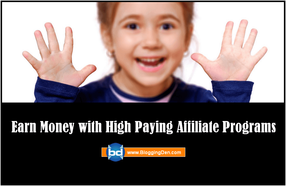 earn money with High paying Affiliate Program