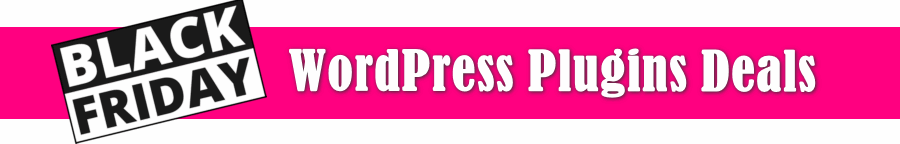 Black Friday WordPress Plugins deals