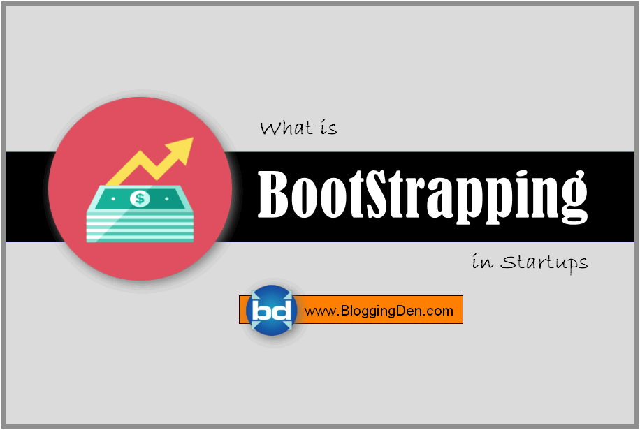 what is BootStrapping in startup