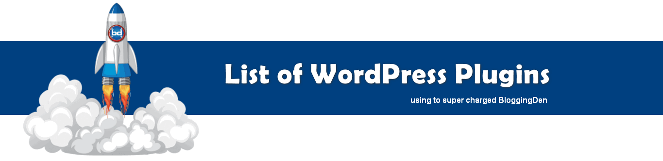 List of wordpress plugins using super charged bloggingden