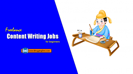 Best Freelance Content Writing Jobs from Home for beginners 2019