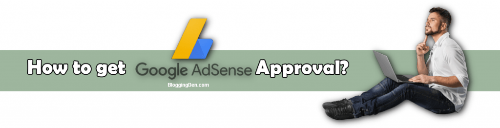 how to get google adsense approval in 2020