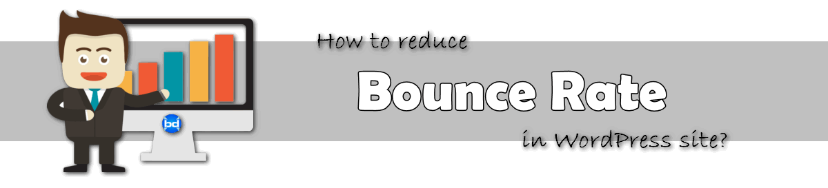 how to reduce bounce rate in wordpress site