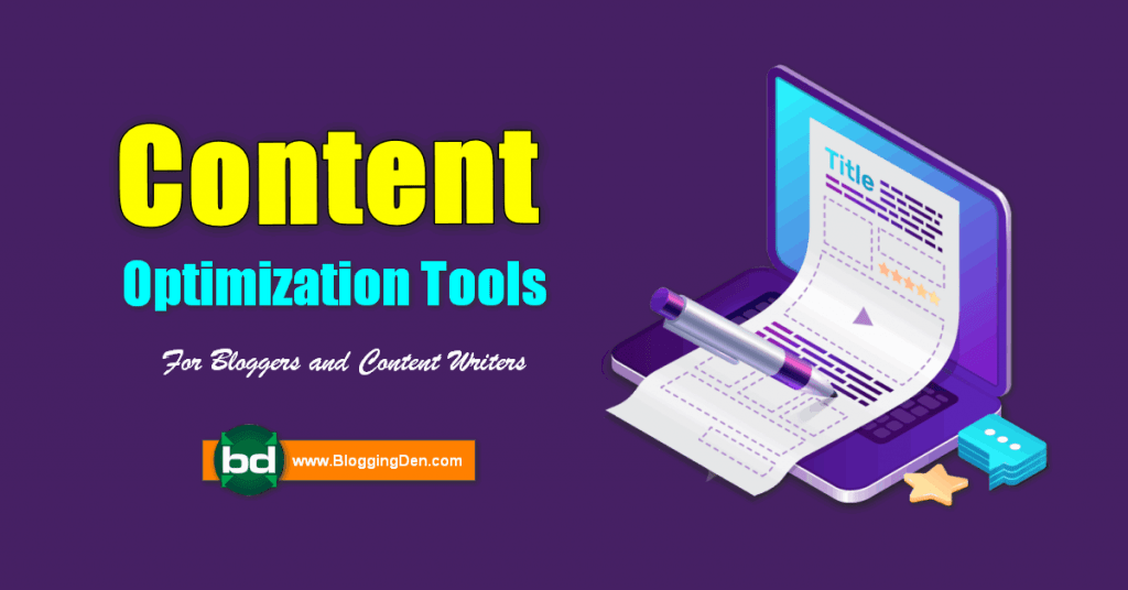 content optimization tools for bloggers and content writers
