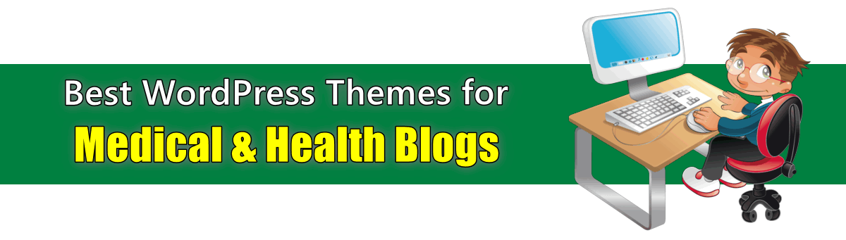 best wordpress themes for medical and health blogs list