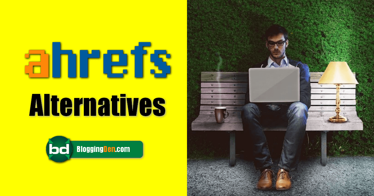 best ahrefs alternatives list