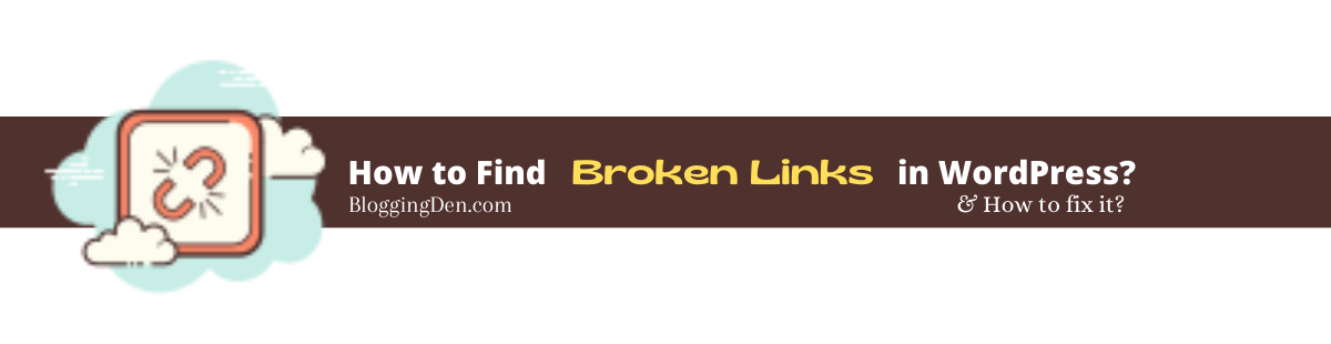 How to Find broken links on wordpress and how to fix it