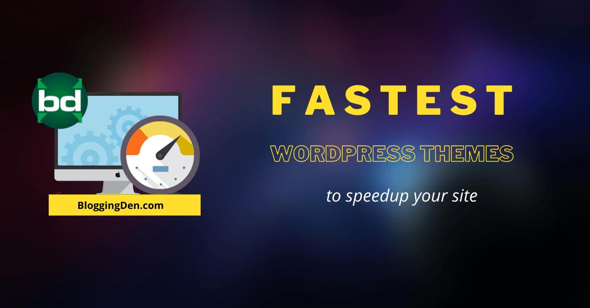 Fastest WordPress themes for better loading
