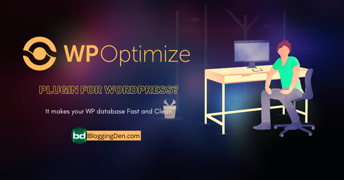 WP Optimize plugin to make your data clean and fast