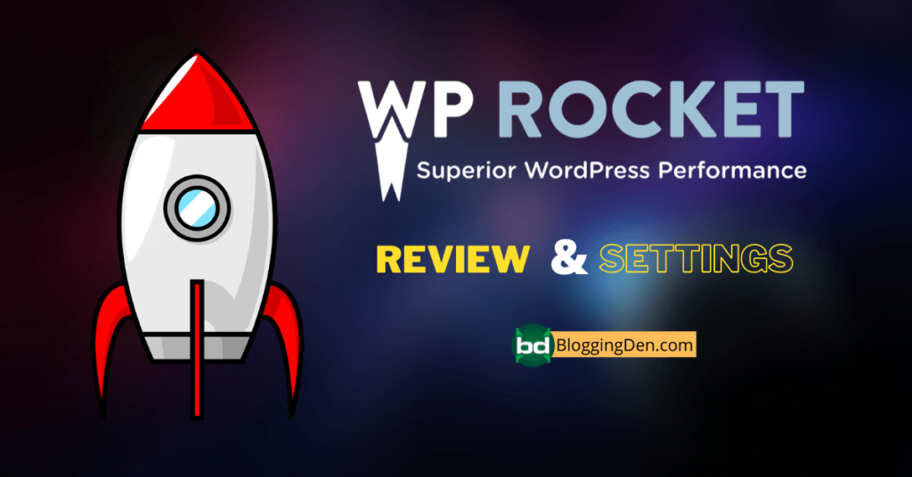 WP rocket Review and settings