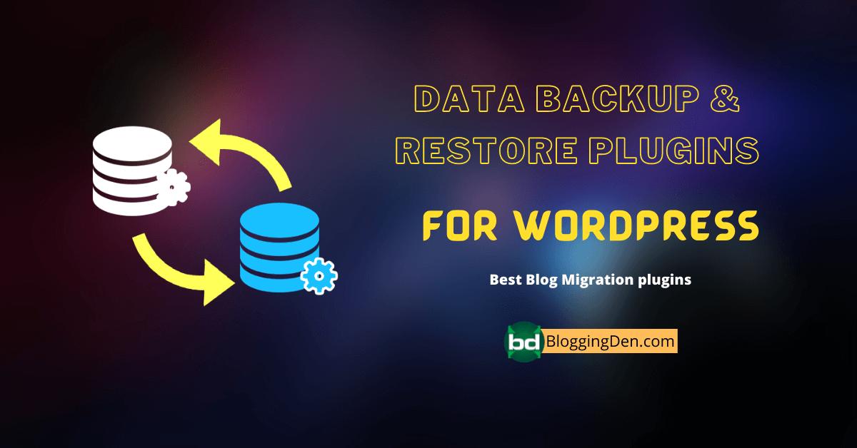 data backup and restore plugins for wordpress